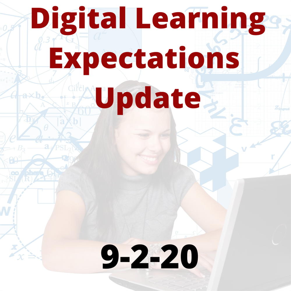 Digital Learning Expectations Update 9-2-2020